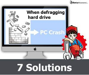 7 Solutions to Computer Crash when Defragging the Hard Drive