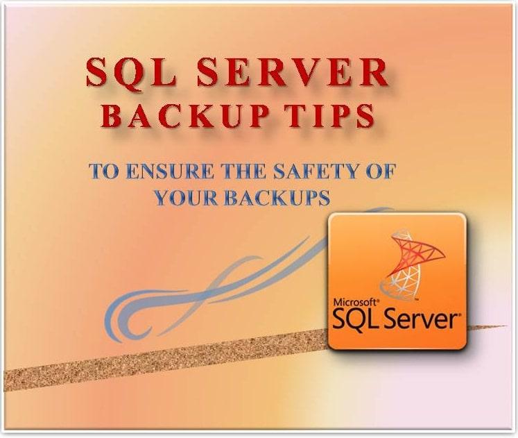 SQL Server Backup Tips