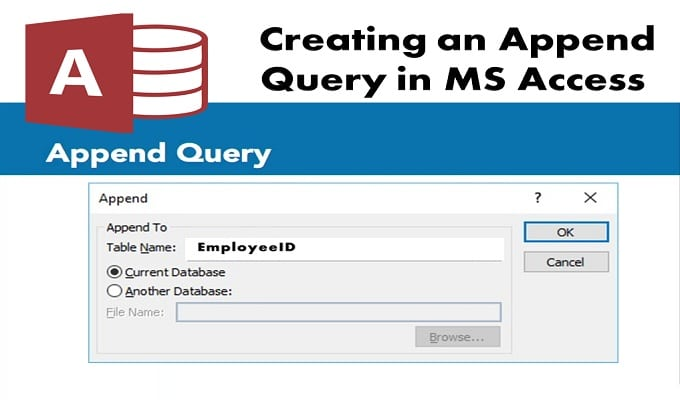 Creating An Append Query In MS Access