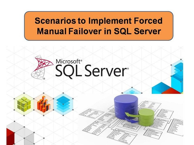 Scenario To Implement Forced Manual Failover In SQL Server