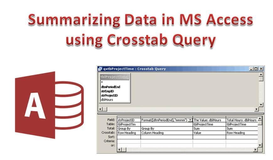 Summarizing Data In MS Access Using Crosstab Query