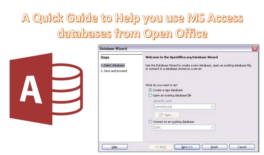 A Quick Guide To Help You Use Ms Access Databases From Open Office