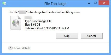 """""""The file is too large for the destination file system"""""""