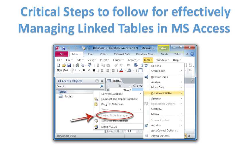 3 Critical Steps To Follow For Effectively Managing Linked Tables In MS Access