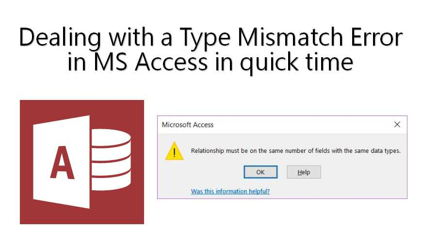Dealing With A Type Mismatch Error In MS Access In Quick Time