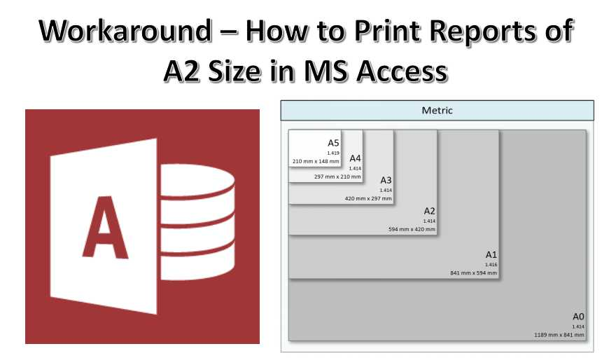 Workaround How To Print Reports Of A2 Size In MS Access