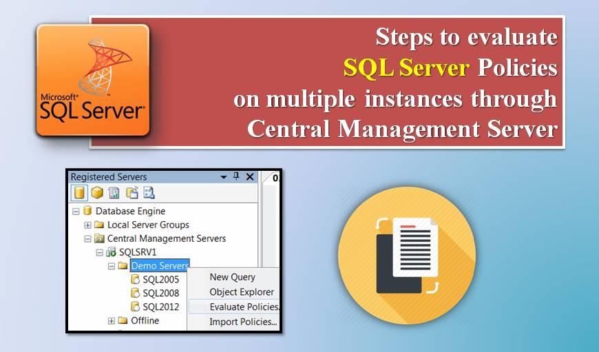 Evaluate SQL Server Policies on Multiple Instances
