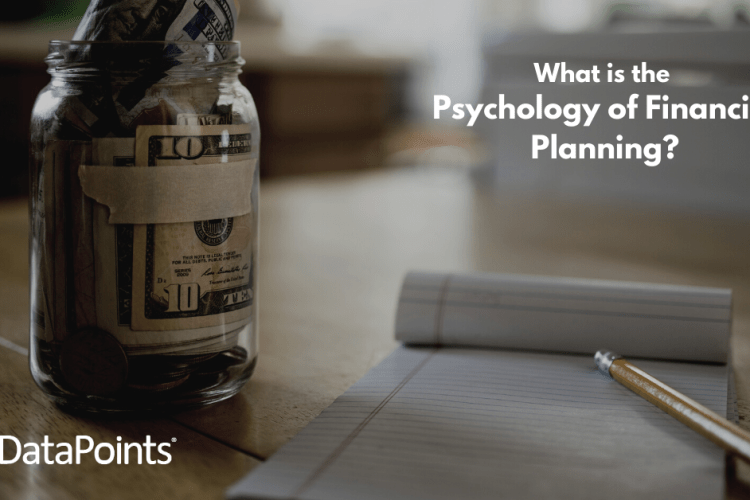 What is The Psychology of Financial Planning?