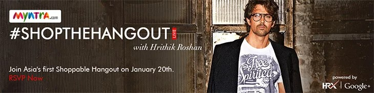 Google brings 'Shop the Hangout' to India with Myntra & Hrithik Roshan