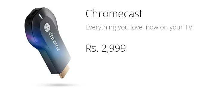 Google brings Chromecast to India, priced at Rs 2,999