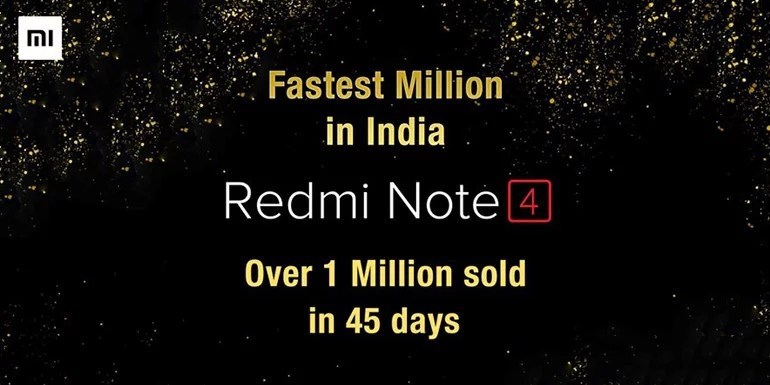 Over One Million Redmi Note 4 sold in 45 days - Xiaomi India