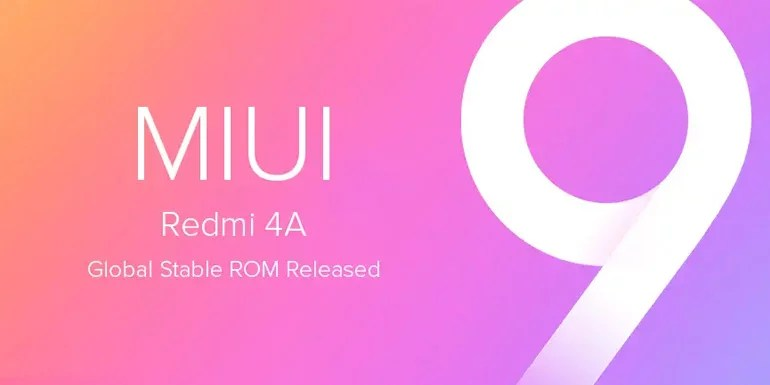 Redmi 4A Gets MIUI 9 Stable ROM Based on Android 7.1 - Changelog And Download Links
