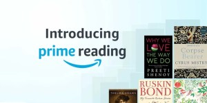 Amazon launches Prime Reading in India - Unlimited Free eBooks exclusively for Prime members