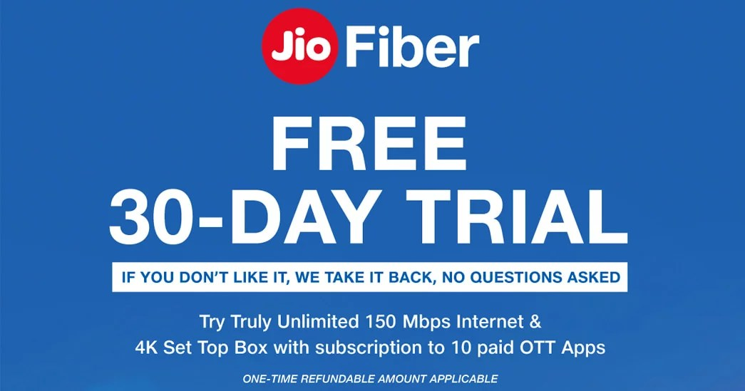 JioFiber broadband No-Condition 30-day free trial
