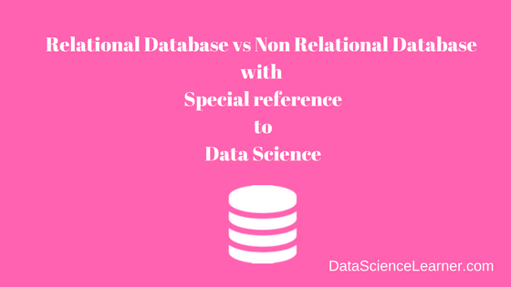Relational Database vs Non Relational Database