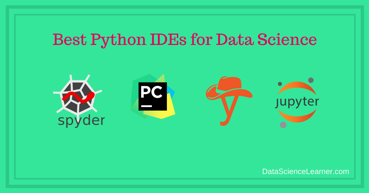 Best Python IDEs for Data Science