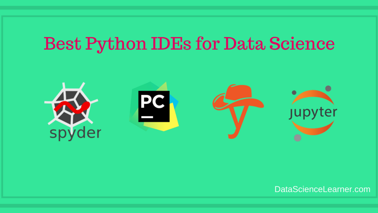 Best Python IDEs for Data Science | Free IDEs for Python