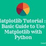 Matplotlib Tutorial _ A Basic Guide to Use Matplotlib with Python
