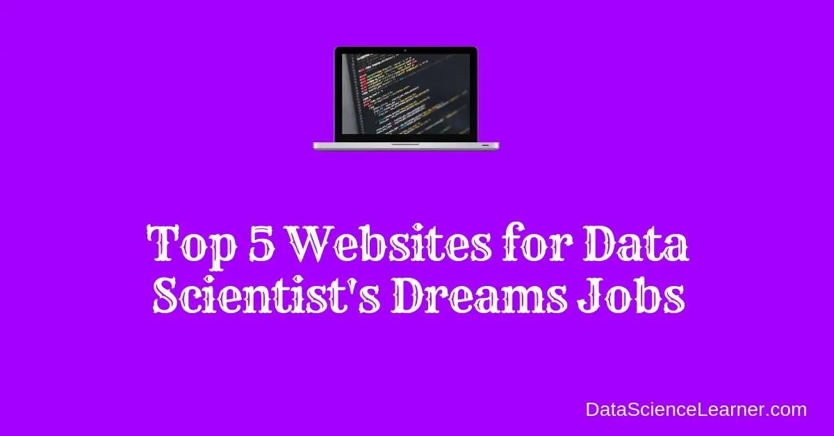 Top 5 Websites for Data Science job portals