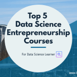 Data Science Entrepreneurship Courses