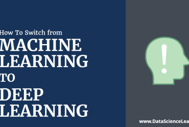 Machine Learning to Deep Learning