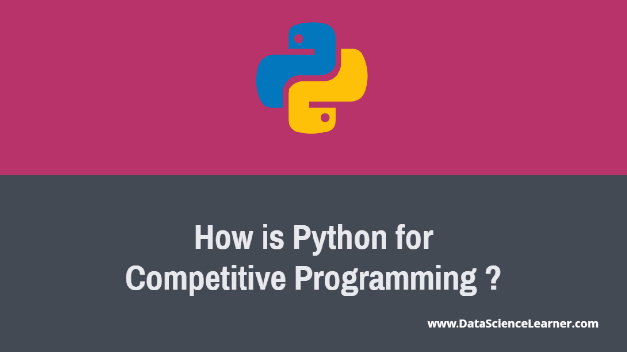 How is Python for Competitive Programming ? - Data Science