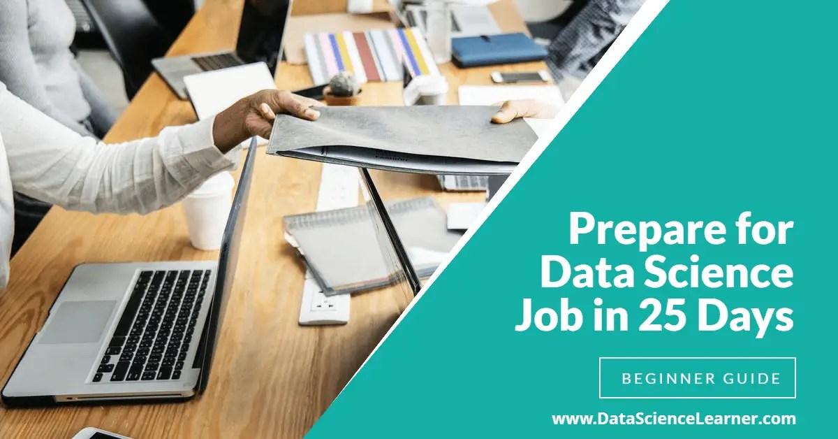 Prepare for Data Science Job in 25 Days