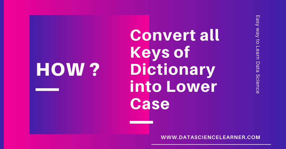How to Convert all Keys of Dictionary into Lower Case