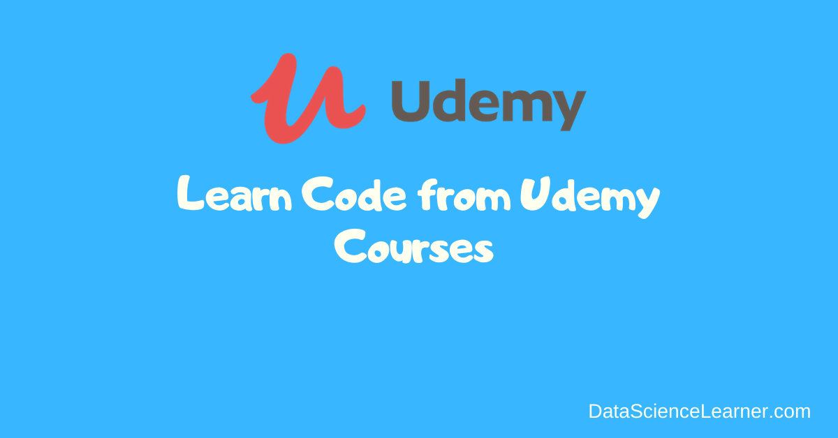 Best Way to Learn Code from Udemy Courses