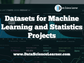 Datasets for Machine Learning and Statistics Projects