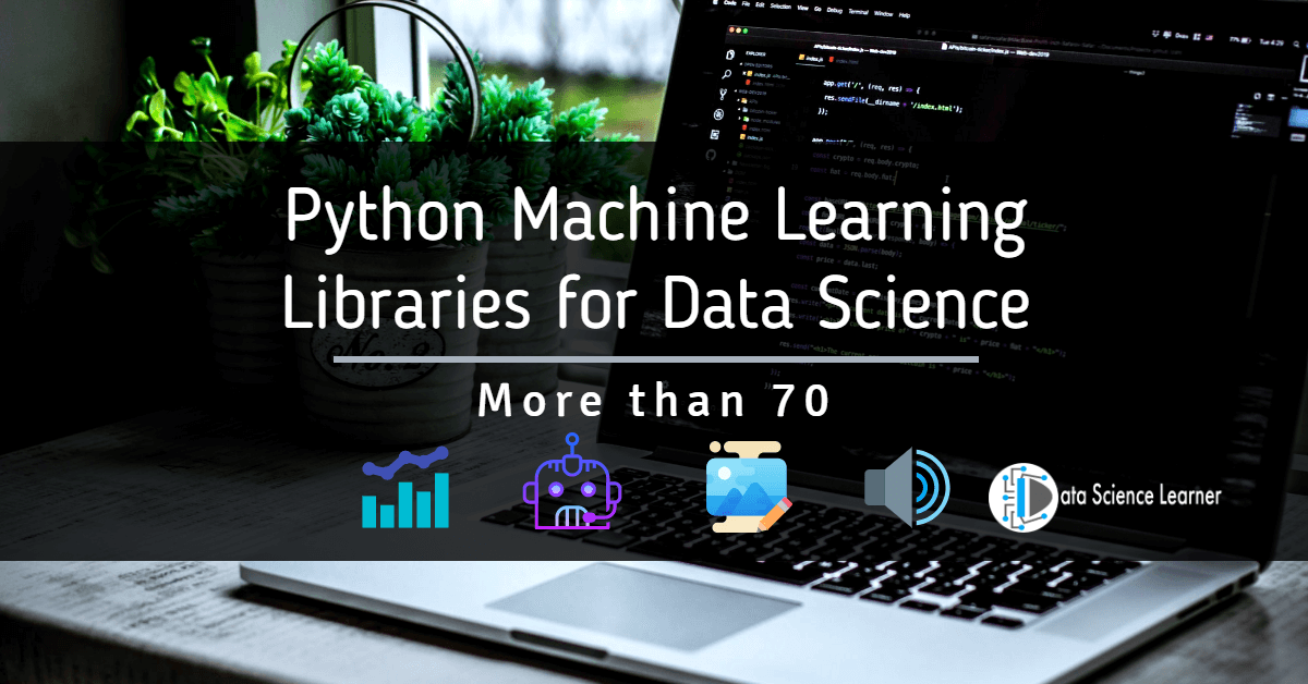 Python Machine Learning Libraries for Data Science featured image