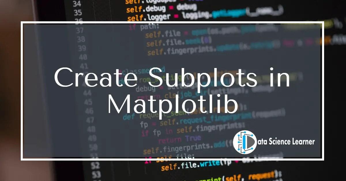 Create Subplots in Matplotlib featured image