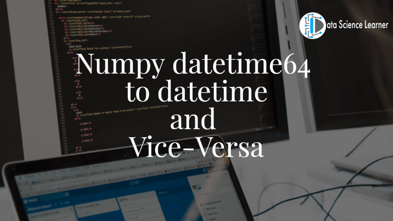 Numpy datetime15 to datetime and Vice Versa implementation