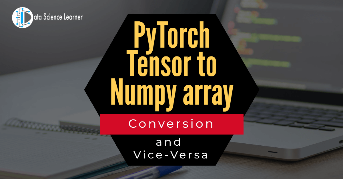 PyTorch Tensor to Numpy array featured image