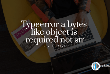 Typeerror a bytes like object is required not str