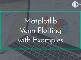 Matplotlib Venn Plotting with Examples