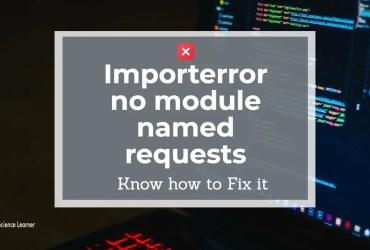 Importerror no module named requests