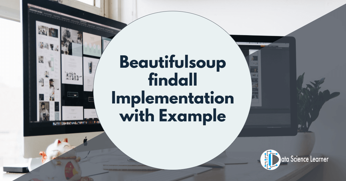 Beautifulsoup findall Implementation with Example