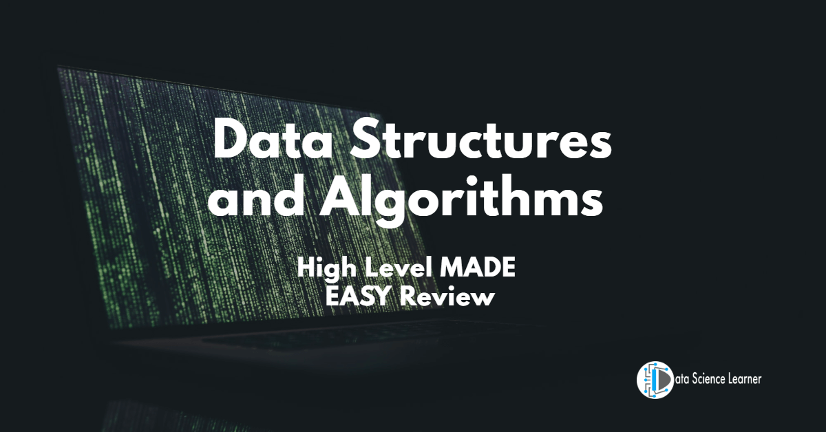 Data Structures and Algorithms High Level MADE EASY Review