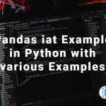Pandas iat Example in Python with various Examples