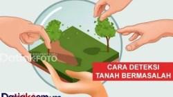 M endeteksi potensi tanah bermasalah sebelum membelinya. (Ilustrasi: Datiak.com)