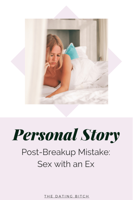 Pin for Personal story - Sex with an ex