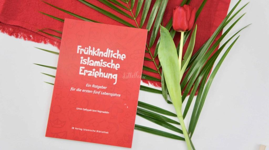 Buchempfehlungen für muslimische Mütter Frühkindliche islamische Erziehung