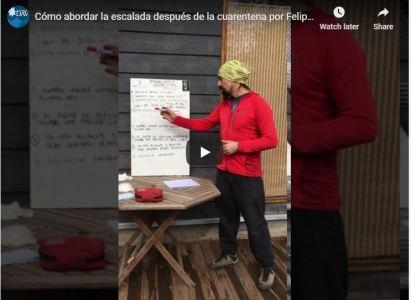 Cómo abordar la escalada después de la cuarentena – Por Felipe González