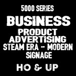 5000 SERIES - BUSINESS/PRODUCTS/STEAM ERA SIGNS