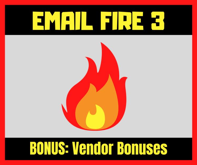 Email Fire 3 Review Bonus 4