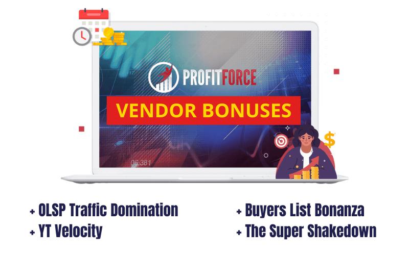 Profit Force Review - Vendor Bonuses