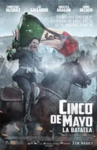 Cover of Cinco de Mayo: La Batalla film (2013, R).