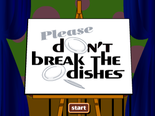 Please Don't Break the Dishes