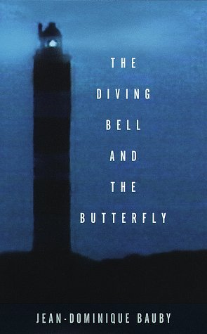 The Diving Bell and the Butterfly by JeanDominique Bauby